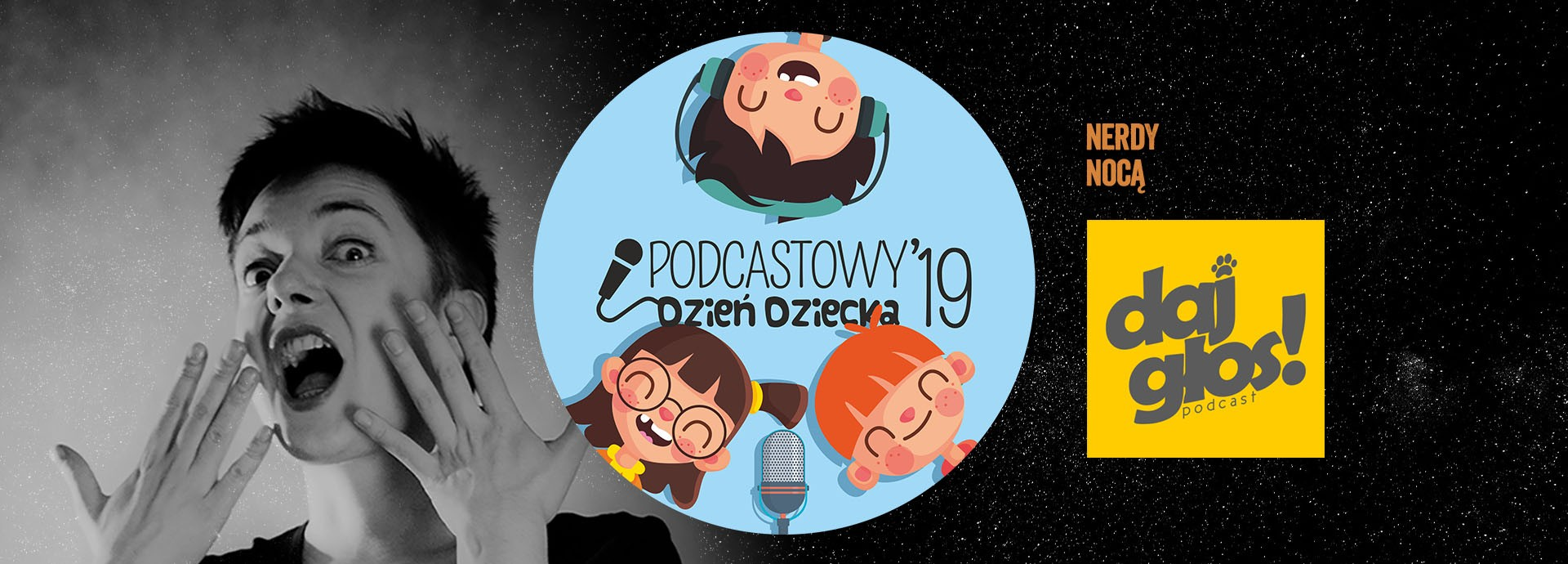 ## Podcastowy Dzień Dziecka 2019